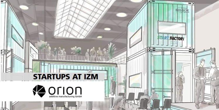 Orion_AM_Start_A_Factory